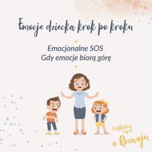 Kurs: Emocjonalne SOS - gdy emocje biorą górę