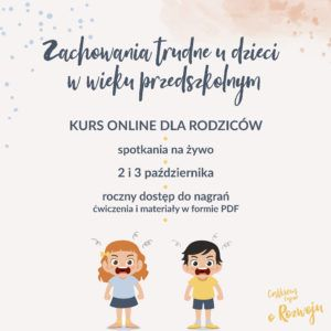 Zachowania trudne w wieku przedszkolnym – kurs online dla rodziców dzieci w wieku 3-6 lat